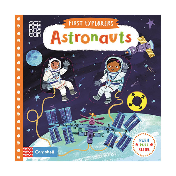 First Explorers : Astronauts (Board book, 영국판)