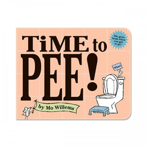 Time to Pee! (Board Book)