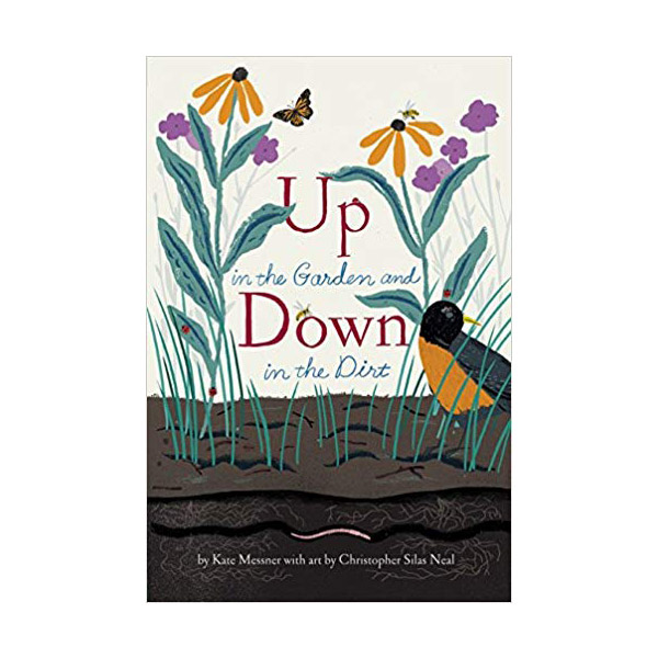 Up in the Garden and Down in the Dirt (Paperback)