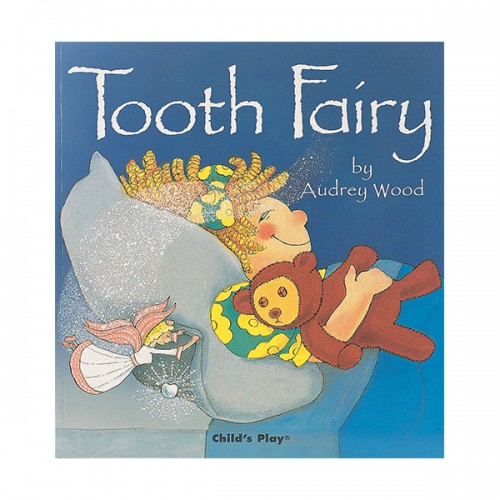 Audrey Wood : Tooth Fairy (Paperback)