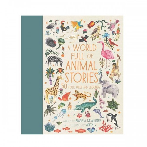 A World Full of Animal Stories : 50 Folk Tales and Legends (Hardcover)