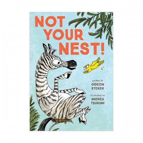 Not Your Nest! (Hardcover)