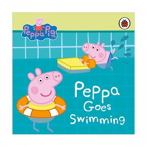 Peppa Pig : Peppa Goes Swimming (Board book, 영국판)