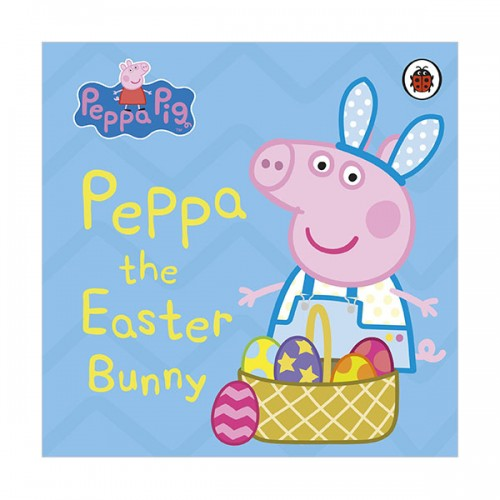 Peppa Pig : Peppa the Easter Bunny (Board book, 영국판)