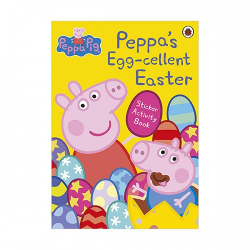 Peppa Pig : Peppa's Egg-cellent Easter Sticker Activity Book (Paperback, 영국판)