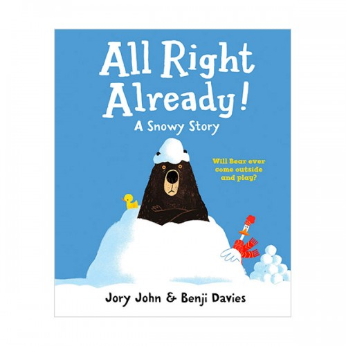All Right Already! : A Snowy Story : 곰아, 괜찮아? (Paperback, 영국판)