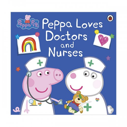 ★키즈코믹콘★Peppa Pig : Peppa Loves Doctors and Nurses (Paperback, 영국판)