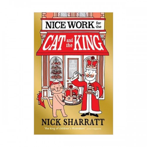 Nice Work for the Cat and the King (Paperback, 영국판)