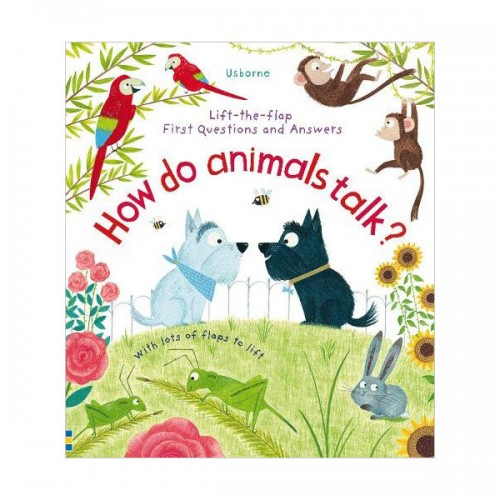 Lift-the-flap First Questions and Answers : How Do Animals Talk? (Board book, 영국판)