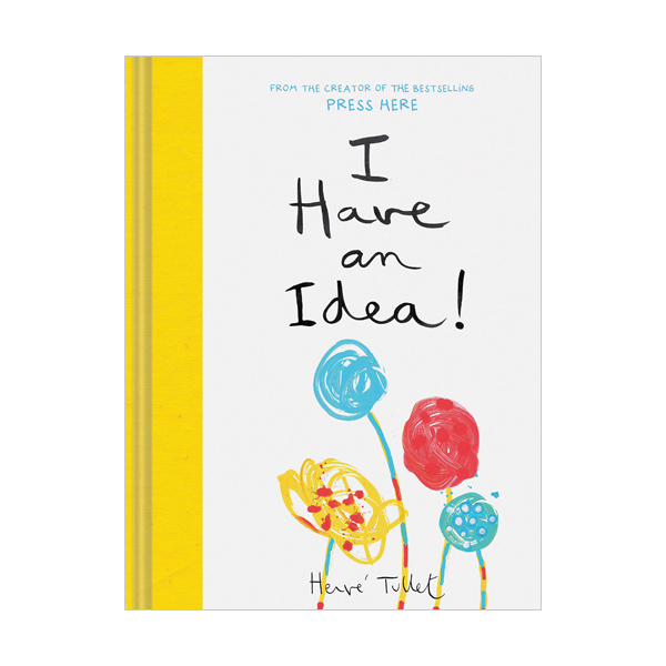 Herve Tullet : I Have an Idea! (Hardcover)