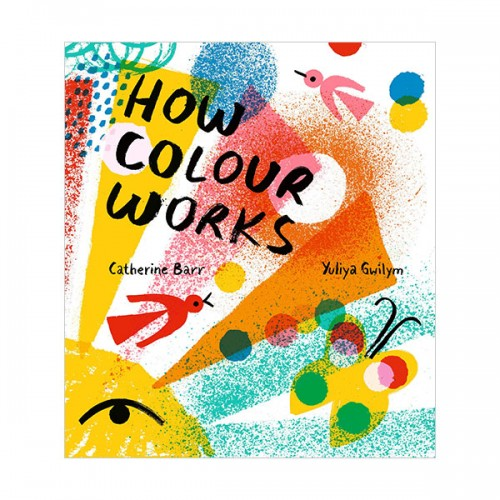 How Colour Works (Hardcover, 영국판)