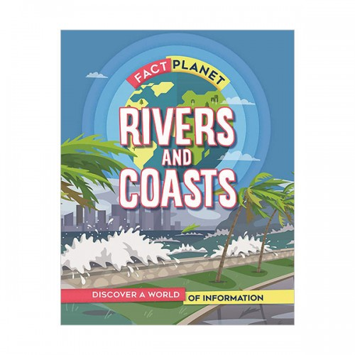 Fact Planet : Rivers and Coasts (Hardcover, 영국판)
