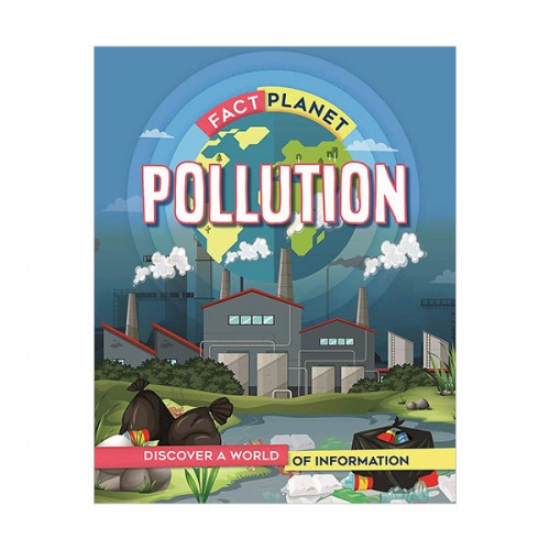 Fact Planet : Pollution (Hardcover, 영국판)