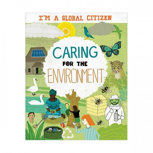 I'm a Global Citizen : Caring for the Environment (Paperback, 영국판)