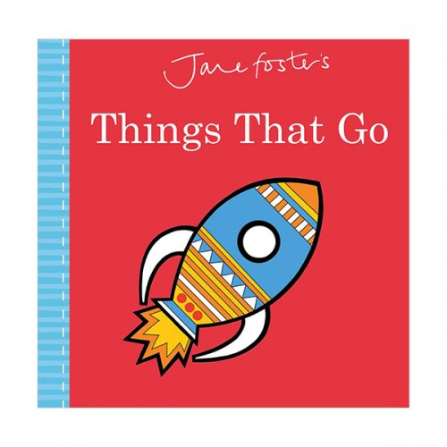 Jane Foster's Things That Go  (Hardcover, 영국판)