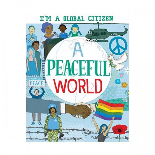 I'm a Global Citizen : A Peaceful World (Paperback, 영국판)