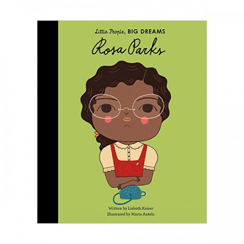 Little People, Big Dreams : Rosa Parks (Hardcover, 영국판)