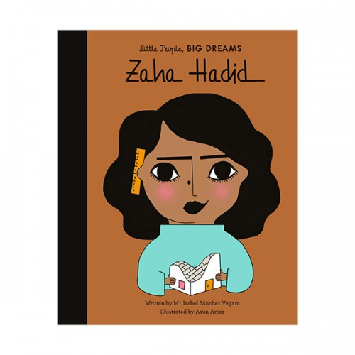 Little People, Big Dreams : Zaha Hadid (Hardcover, 영국판)