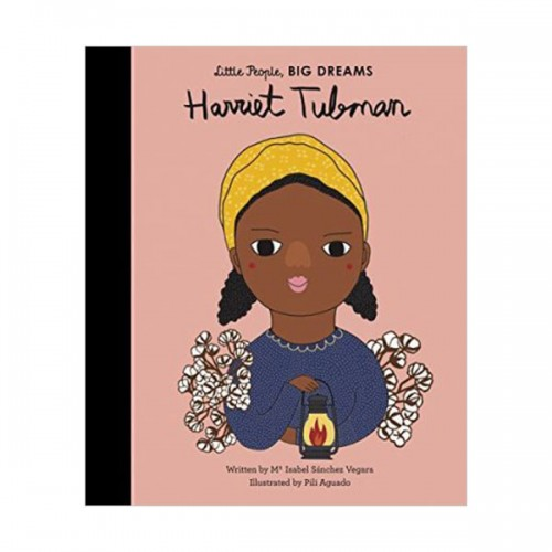 Little People, Big Dreams : Harriet Tubman (Hardcover, 영국판)