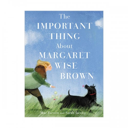 The Important Thing About Margaret Wise Brown (Hardcover)