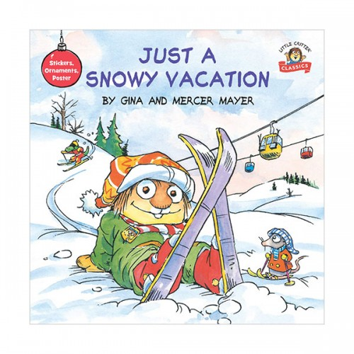 Little Critter : Just a Snowy Vacation (Paperback)