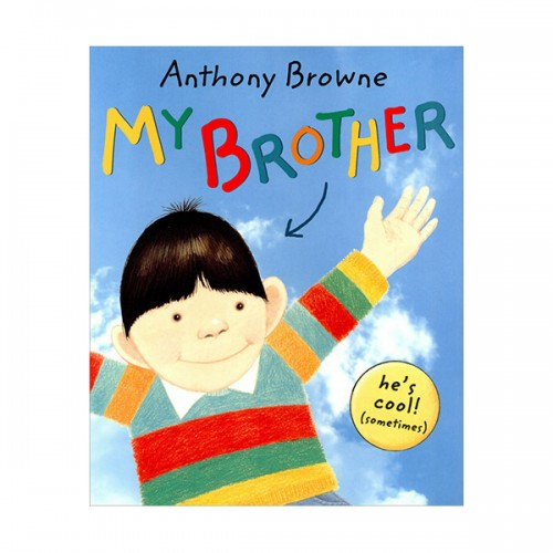 Anthony Browne : My Brother (Paperback)