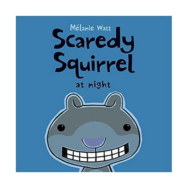 Scaredy Squirrel #04 : at Night (Paperback)