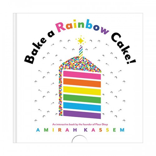 Bake a Rainbow Cake! (Board book)