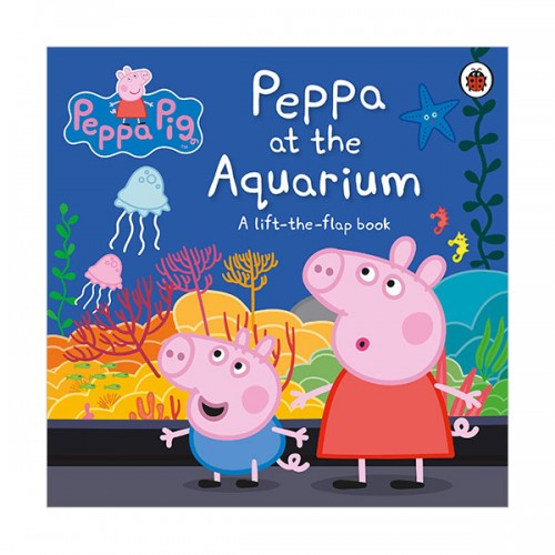 Peppa Pig : Peppa at the Aquarium (Board book, 영국판)