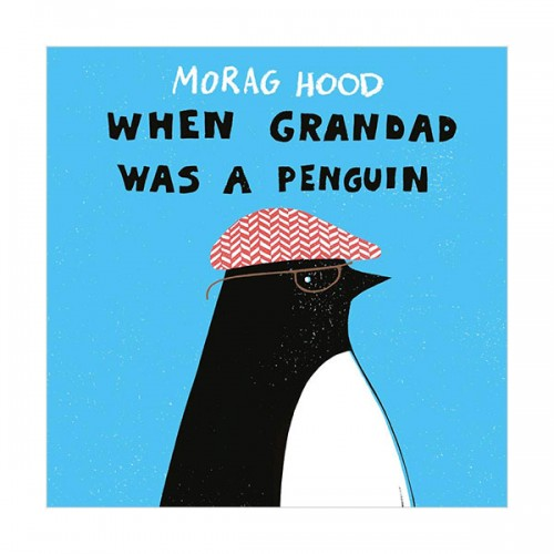 When Grandad Was a Penguin (Paperback, 영국판)