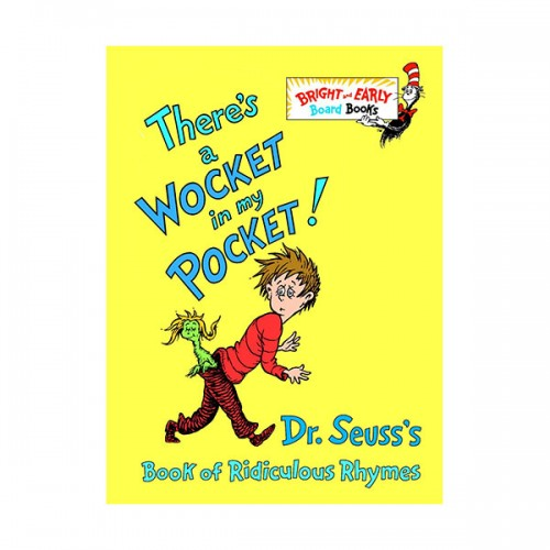 Bright & Early : There's a Wocket in My Pocket! (Board Book)