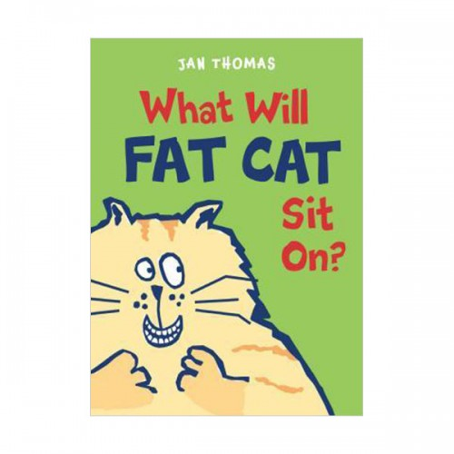 The Giggle Gang : What Will Fat Cat Sit On? (Hardcover)