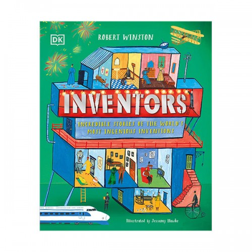 Inventors : Incredible stories of the world's most ingenious inventions (Hardcover)