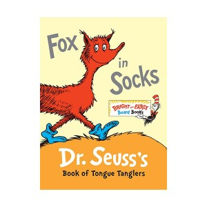 Bright & Early : Fox in Socks : Dr. Seuss's Book of Tongue Tanglers (Board book)