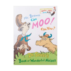Bright & Early : Mr. Brown Can Moo, Can You : Dr. Seuss's Book of Wonderful Noises (Board book)