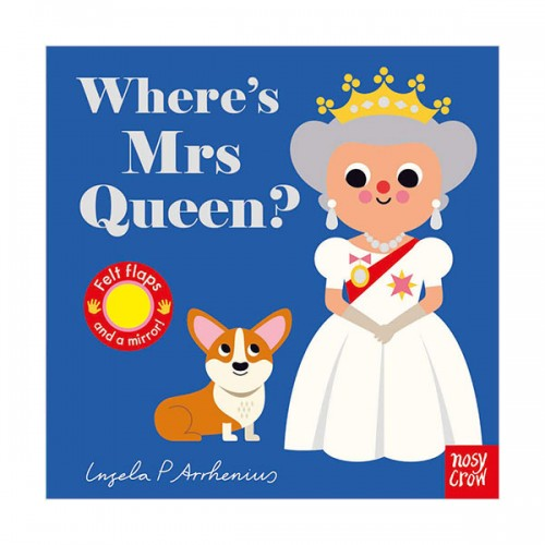 Where's Mrs Queen? : Felt Flap Book (Board book, 영국판)