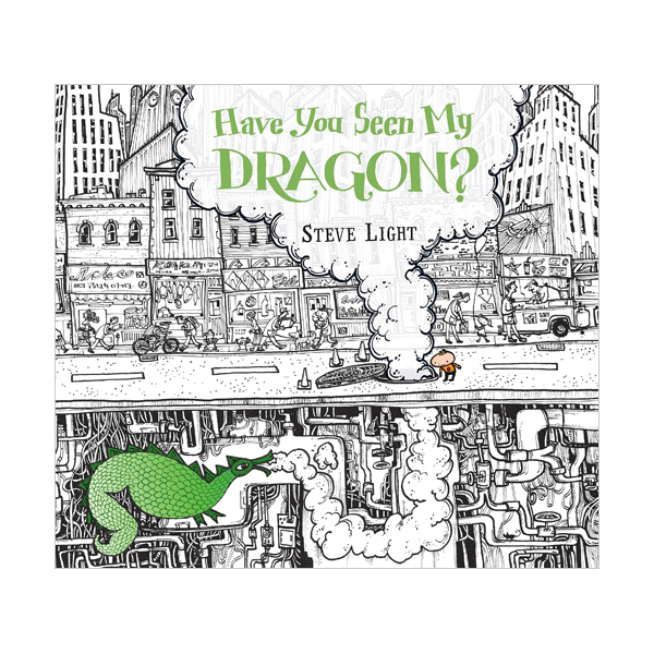 Have You Seen My Dragon? (Hardcover)