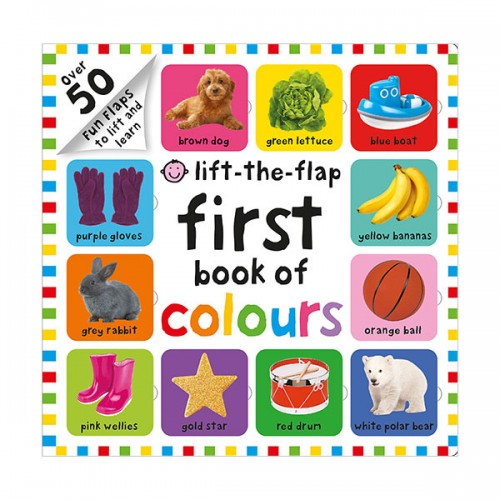 First 100 Lift The Flap Colours (Hardcover, 영국판)