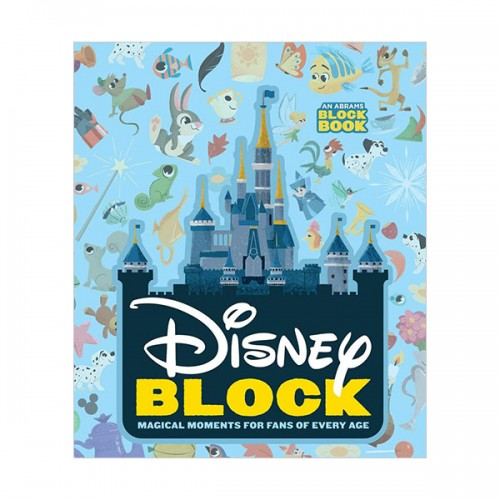 Disney Block : Block Book : Magical Moments for Fans of Every Age (Board book)