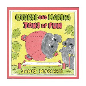 George and Martha Tons of Fun (Paperback)