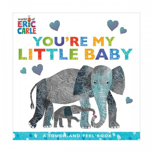 The World of Eric Carle You're My Little Baby (Board Book)