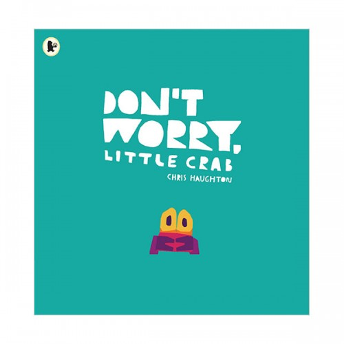 Don't Worry, Little Crab (Paperback, 영국판)