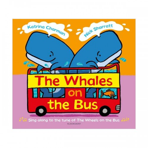 The Whales on the Bus (Paperback, 영국판)