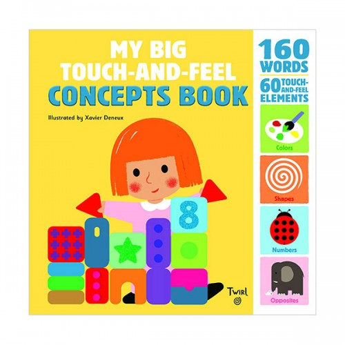My Big Touch-and-Feel : Concepts Book (Board book)