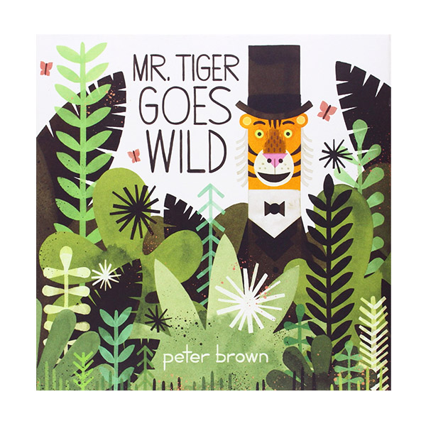 Mr. Tiger Goes Wild (Paperback)