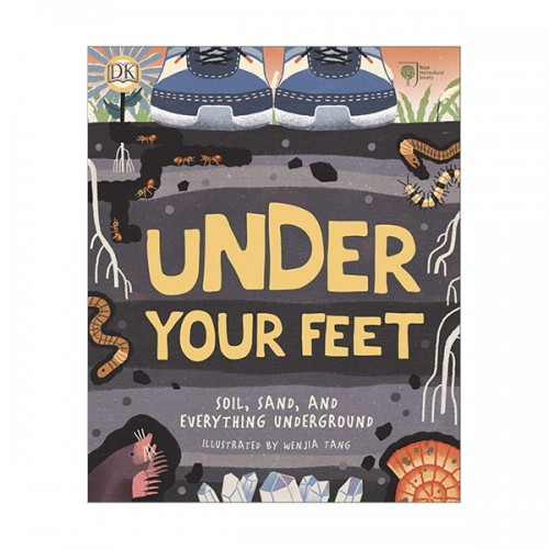 RHS Under Your Feet : Soil, Sand and other stuff (Hardcover, 영국판)