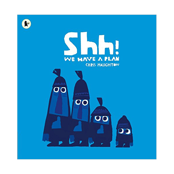 Shh! We Have a Plan (Paperback, 영국판)