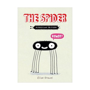 The Disgusting Critters : The Spider (Paperback)