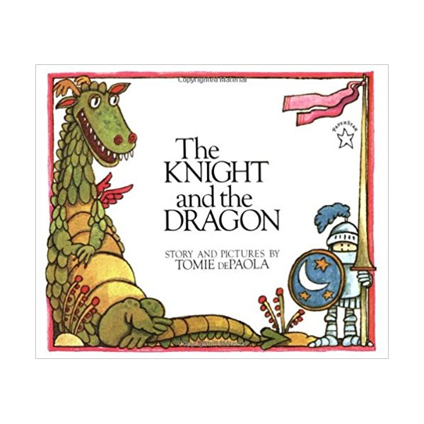 The Knight and the Dragon (Tomie dePaola) (Paperback)
