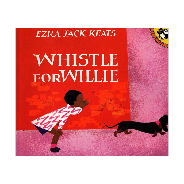 RL 2.5 : Ezra Jack Keats : Whistle for Willie (Paperback)